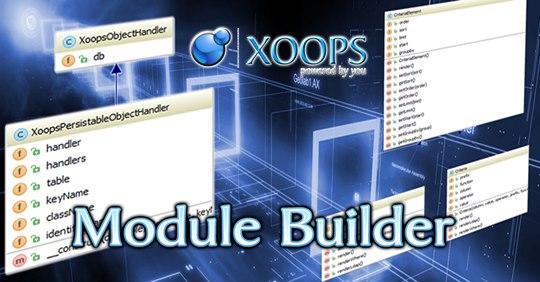 XOOPS ModuleBuilder 3.03 Alpha-2  Released for Testing
